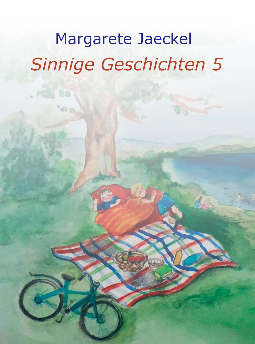 Sammelband 5 | Sinnige Geschichten Margarete Jaeckel